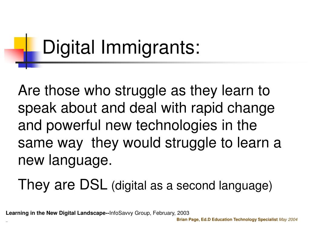 Digital Immigrants: