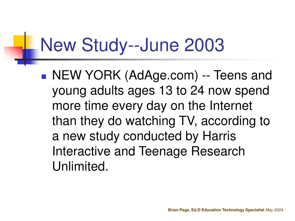 New Study--June 2003