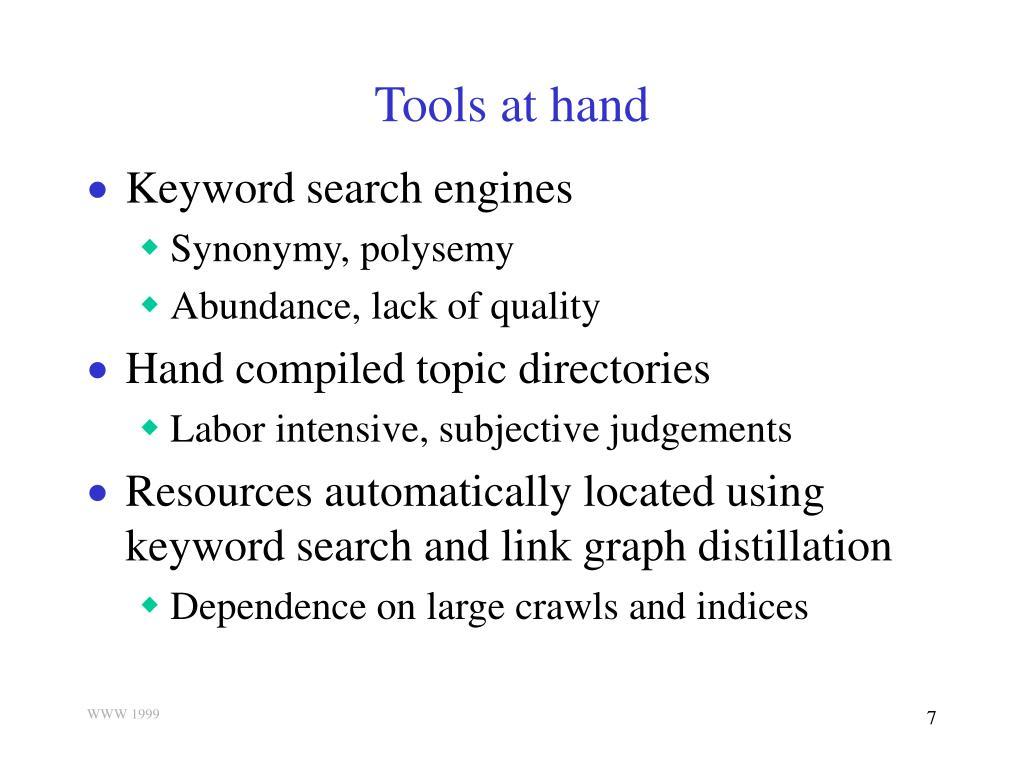 Tools at hand