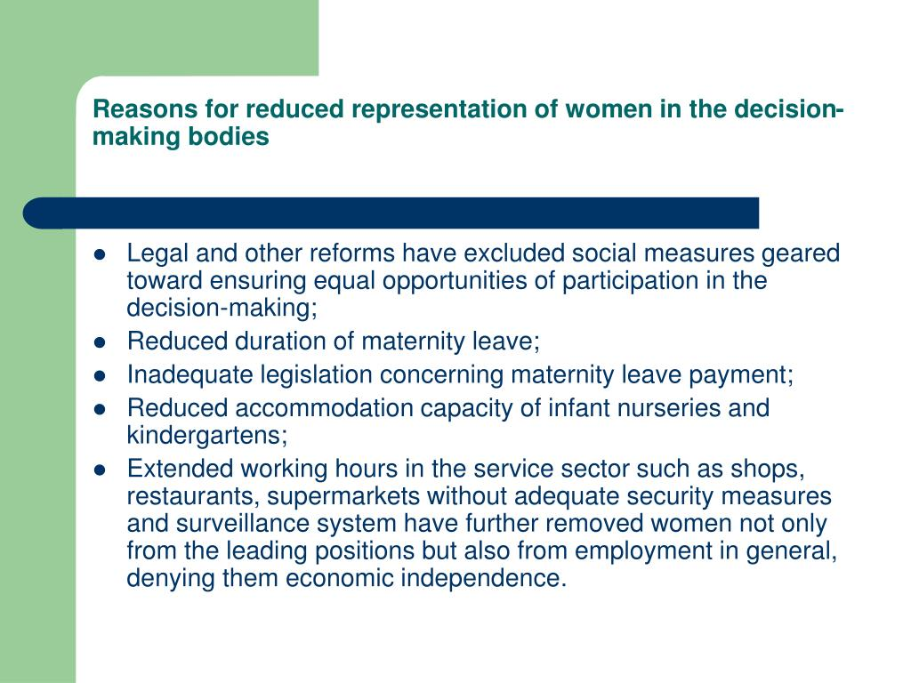 Reasons for reduced representation of women in the decision-making bodies