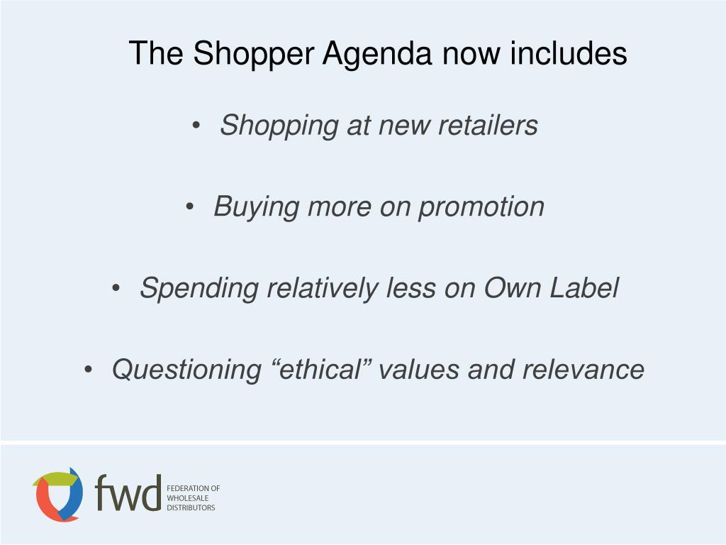 The Shopper Agenda now includes