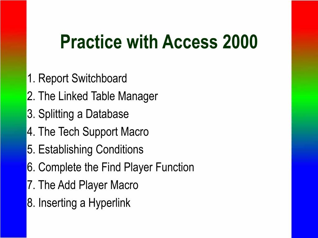 Practice with Access 2000