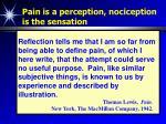 pain is a perception nociception is the sensation