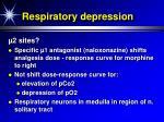 respiratory depression