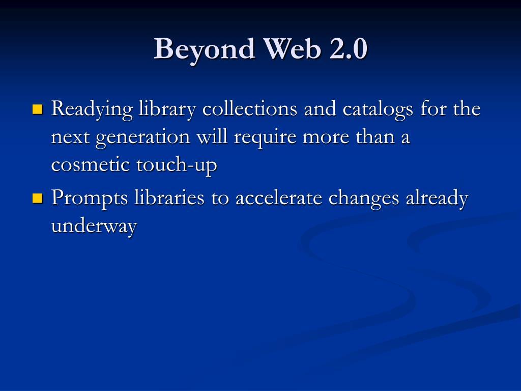 Beyond Web 2.0