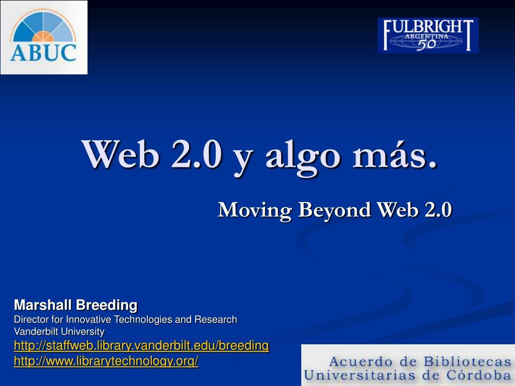 Web 2.0 y algo más.