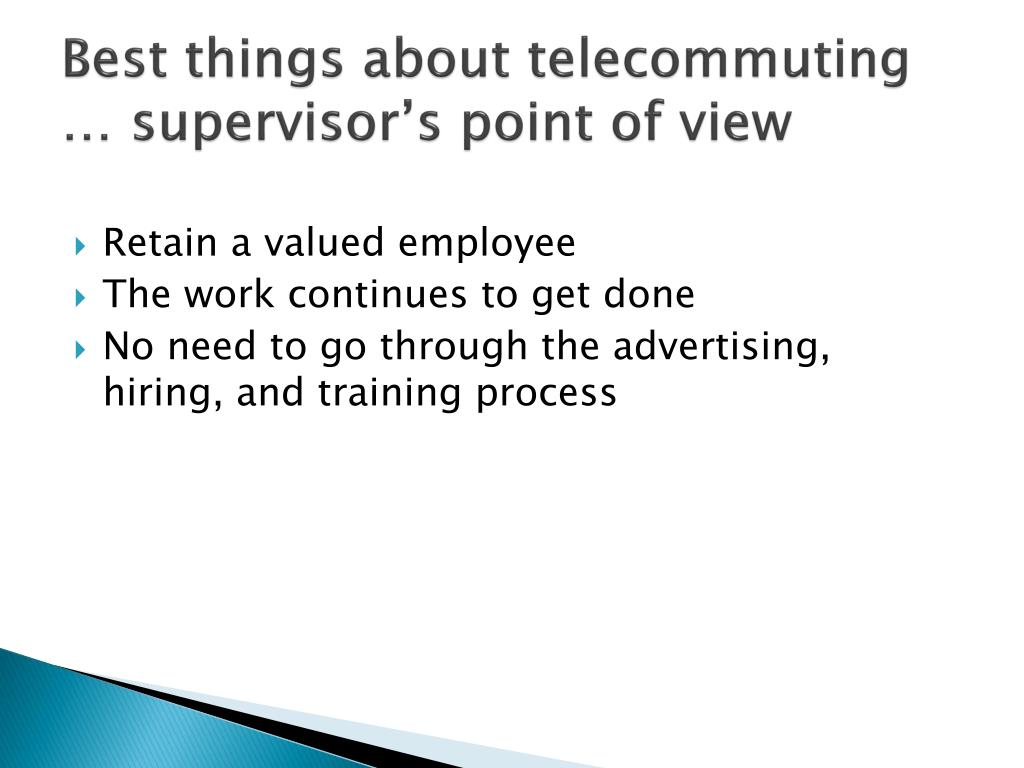 Best things about telecommuting … supervisor's point of view