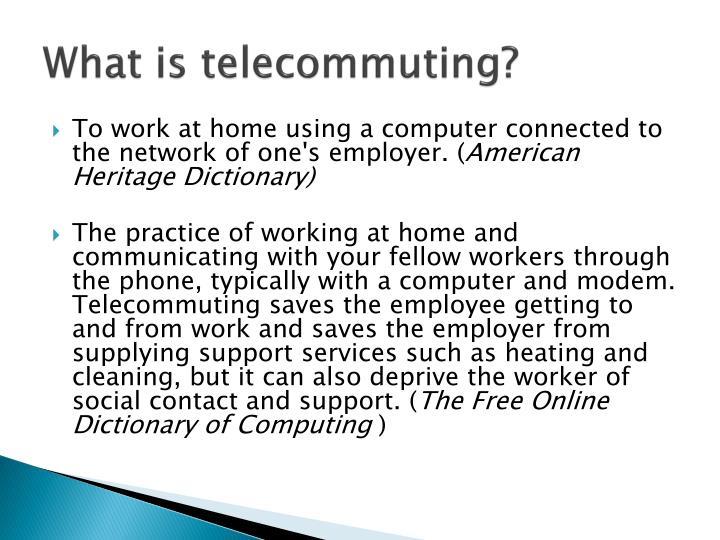 What is telecommuting