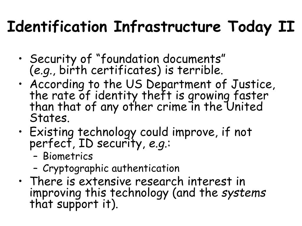 Identification Infrastructure Today II