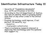 identification infrastructure today ii