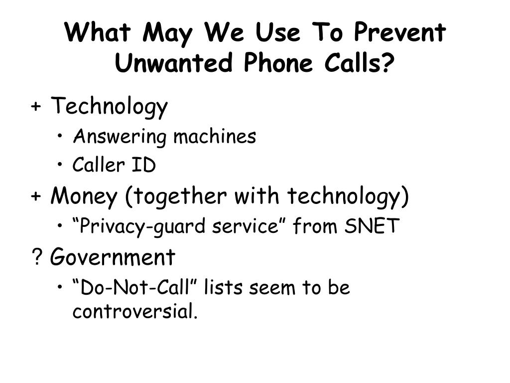 What May We Use To Prevent Unwanted Phone Calls?