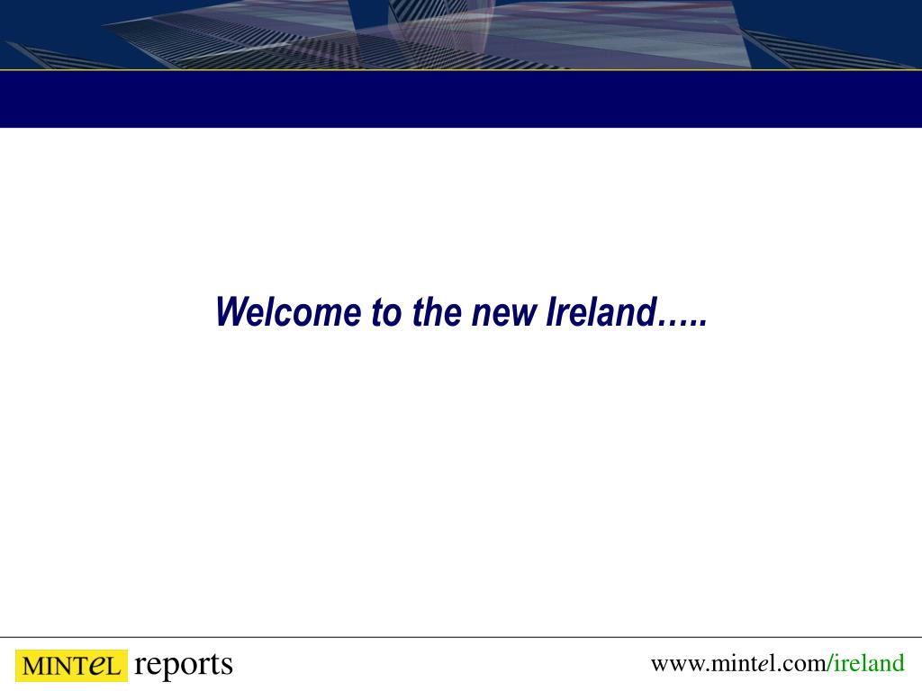 Welcome to the new Ireland…..