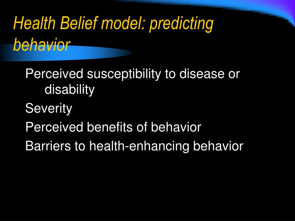 Health Belief model: predicting behavior