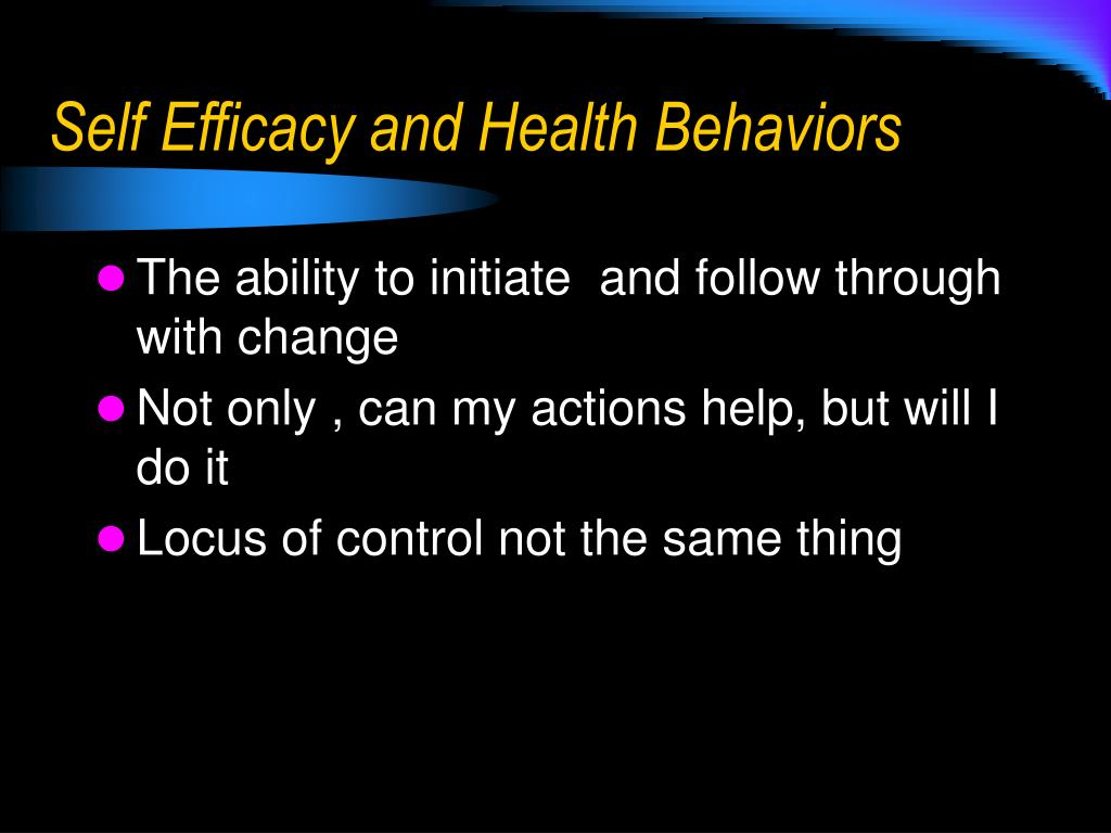 Self Efficacy and Health Behaviors