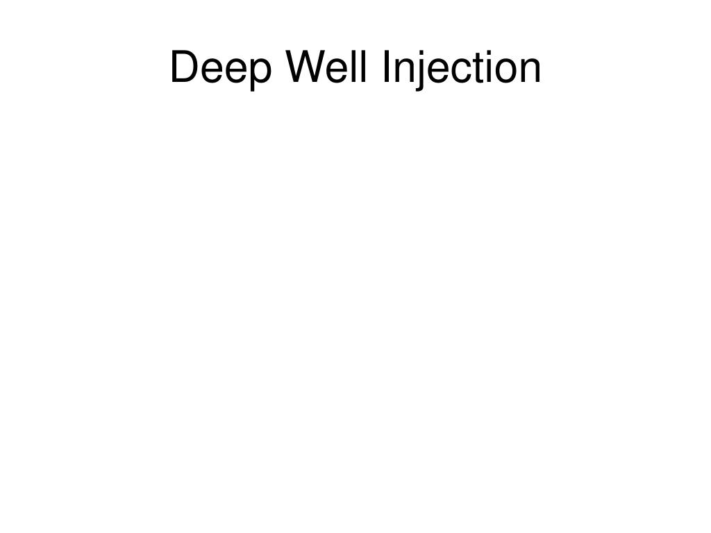 Deep Well Injection