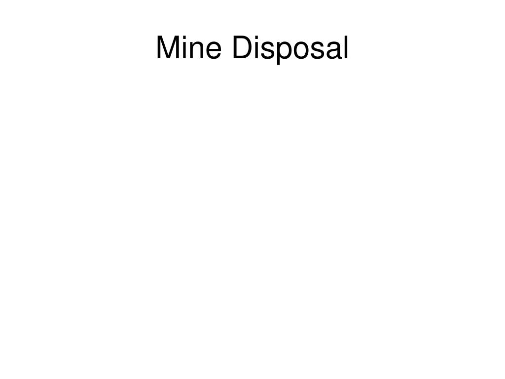 Mine Disposal