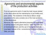 agronomic and environmental aspects of the production activities24
