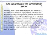 characteristics of the local farming sector9
