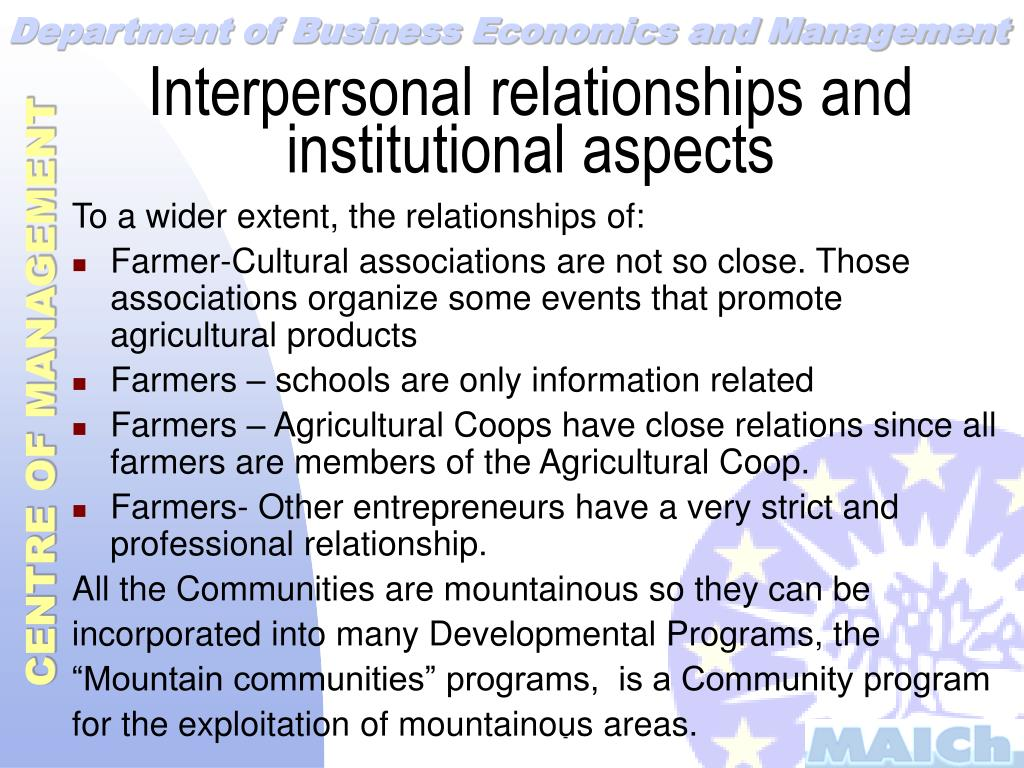 Interpersonal relationships and institutional aspects