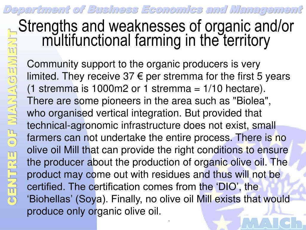 Strengths and weaknesses of organic and/or multifunctional farming in the territory