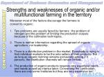 strengths and weaknesses of organic and or multifunctional farming in the territory43