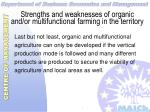strengths and weaknesses of organic and or multifunctional farming in the territory44