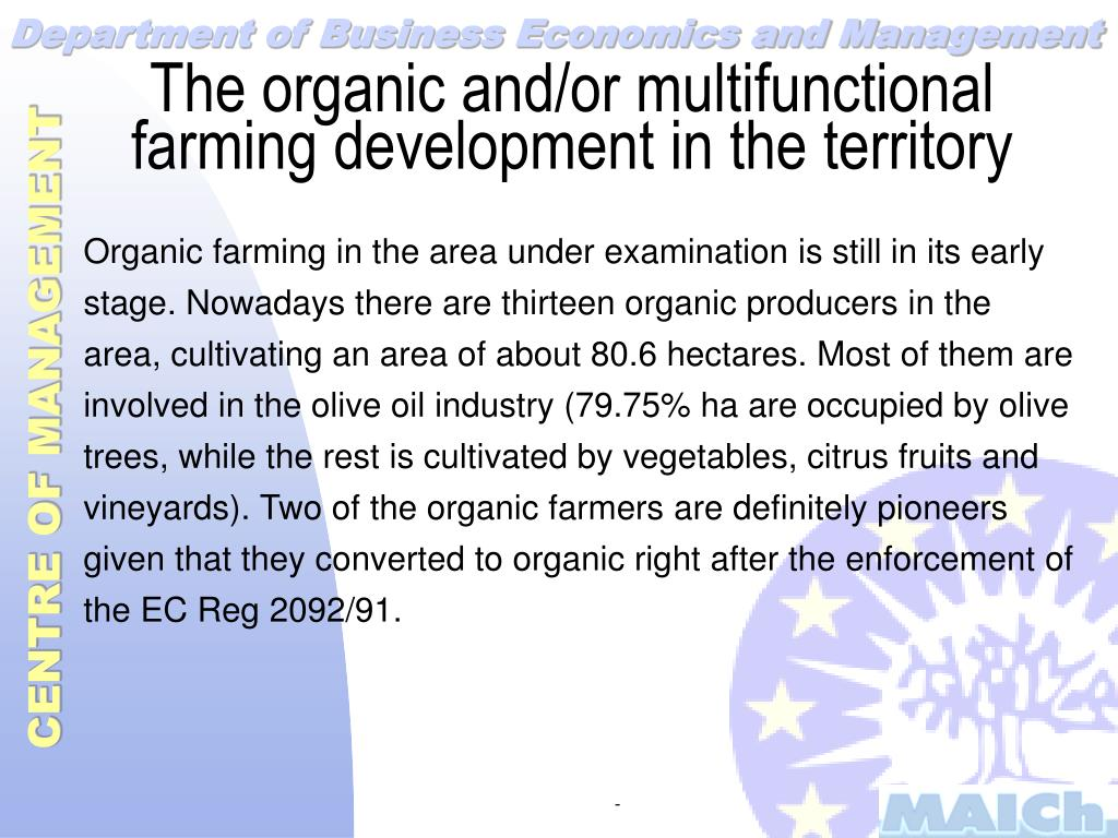 The organic and/or multifunctional farming development in the territory
