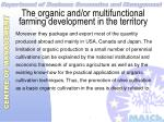 the organic and or multifunctional farming development in the territory12
