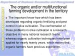the organic and or multifunctional farming development in the territory14