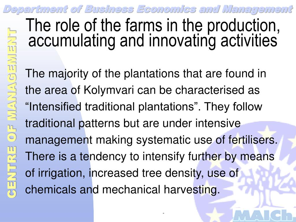 The role of the farms in the production, accumulating and innovating activities