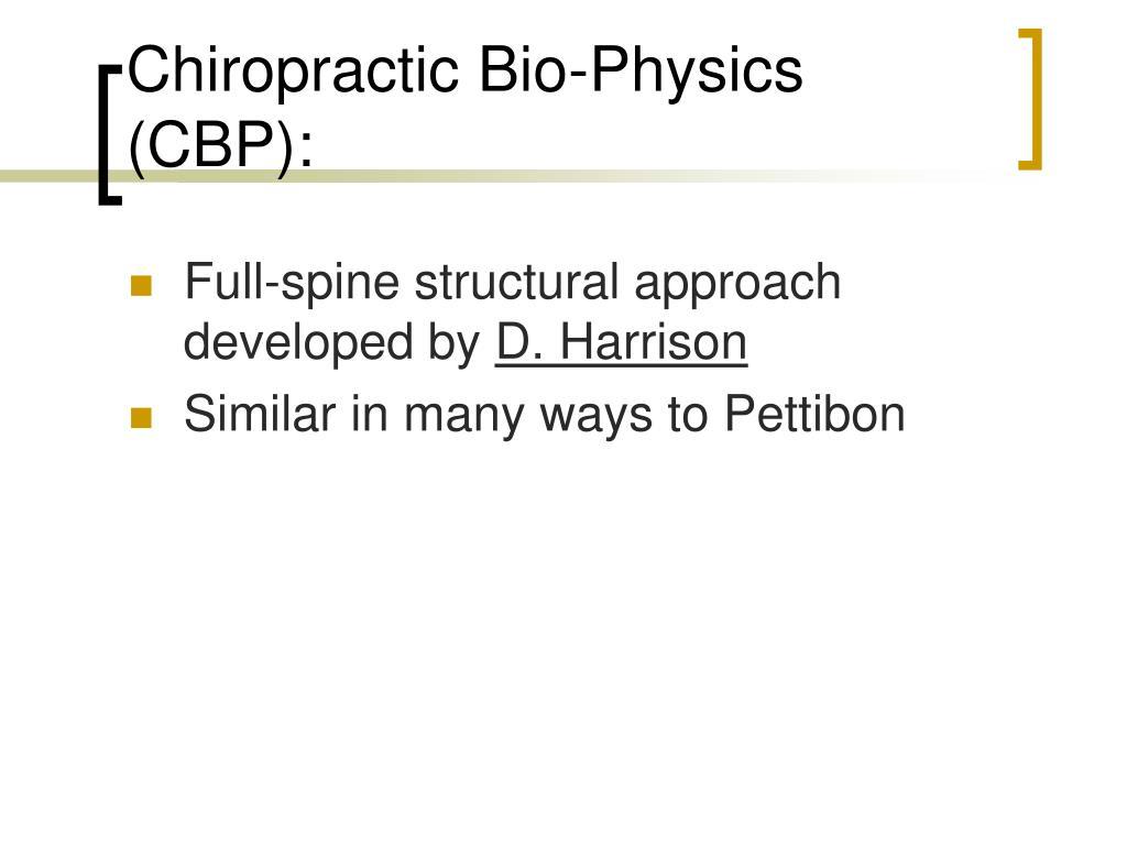 Chiropractic Bio-Physics (CBP):