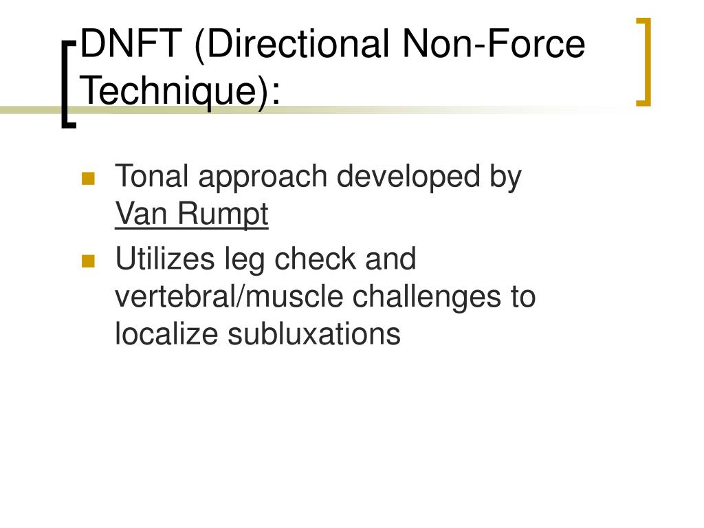 DNFT (Directional Non-Force Technique):