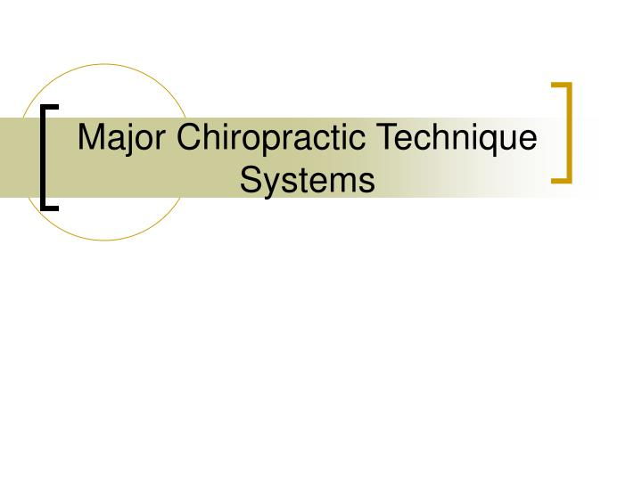 Major chiropractic technique systems l.jpg