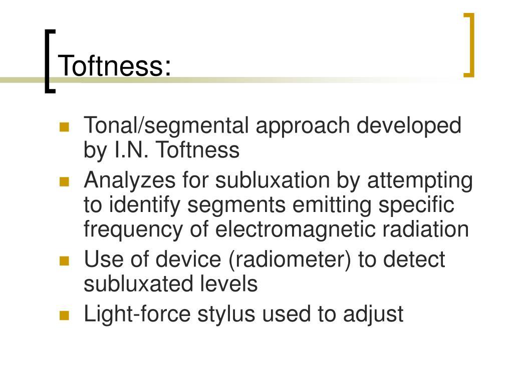 Toftness: