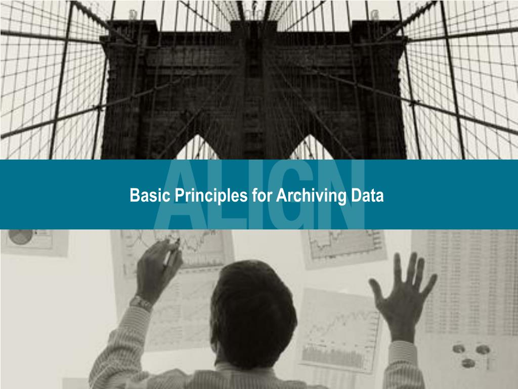 Basic Principles for Archiving Data