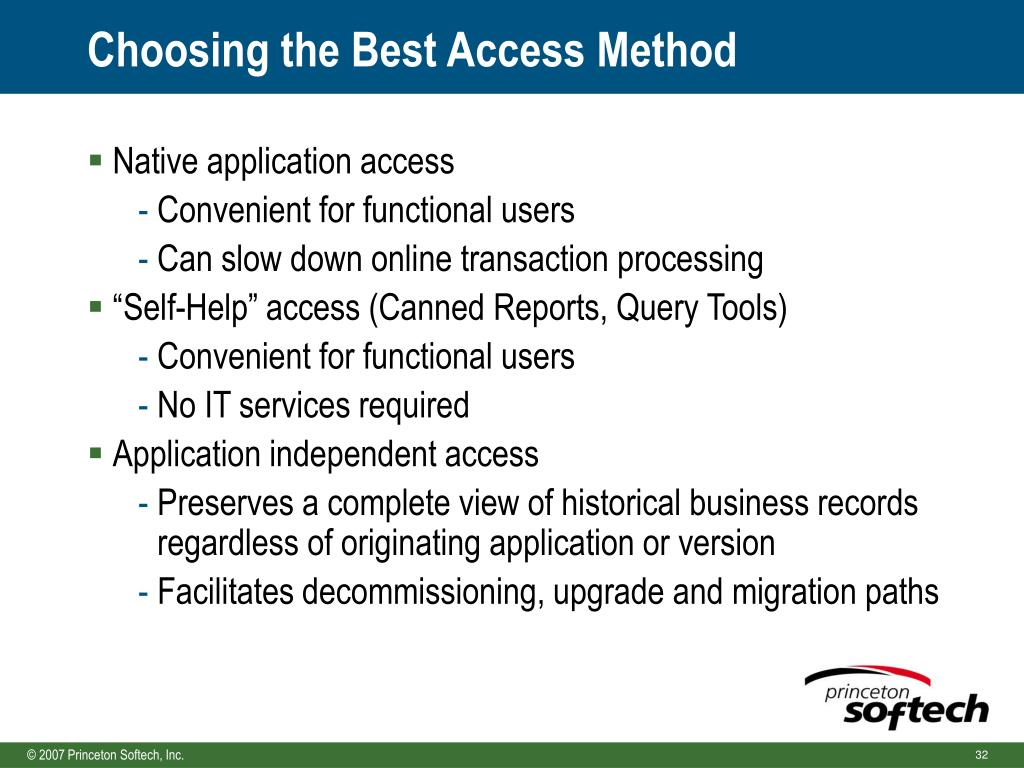Choosing the Best Access Method