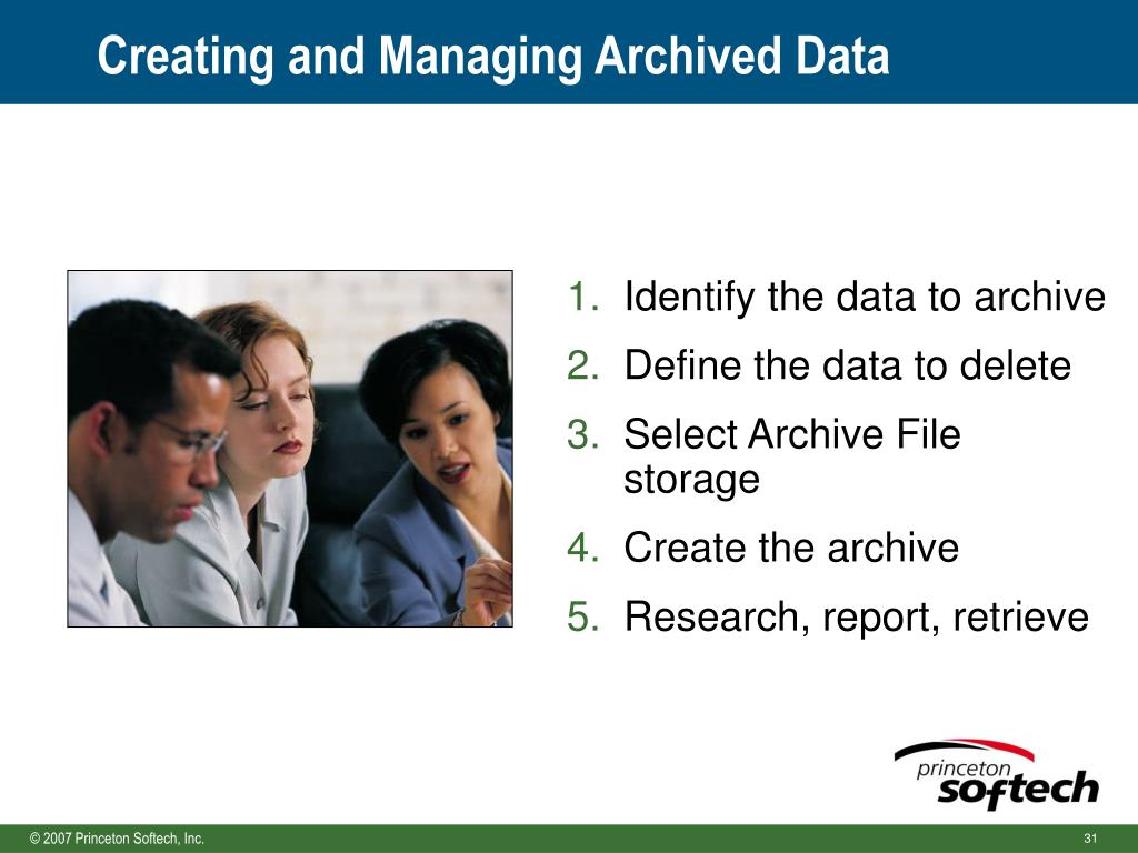 Identify the data to archive