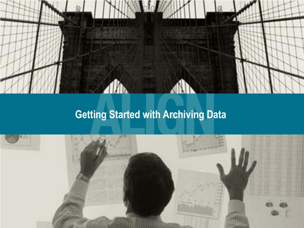 Getting Started with Archiving Data