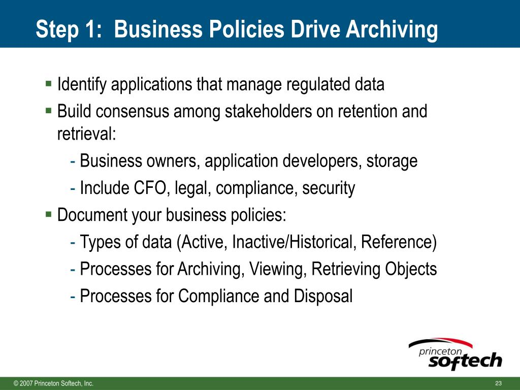 Step 1:  Business Policies Drive Archiving