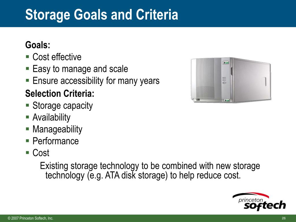 Storage Goals and Criteria
