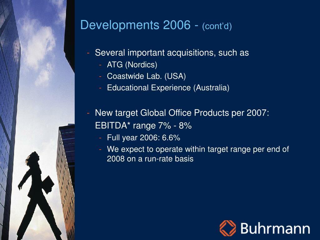 Developments 2006 -