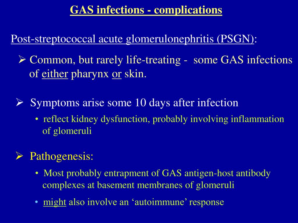 GAS infections - complications