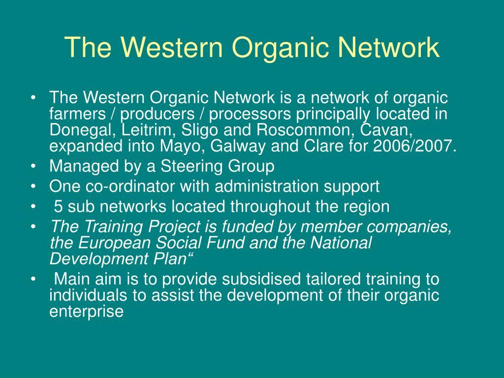 The Western Organic Network