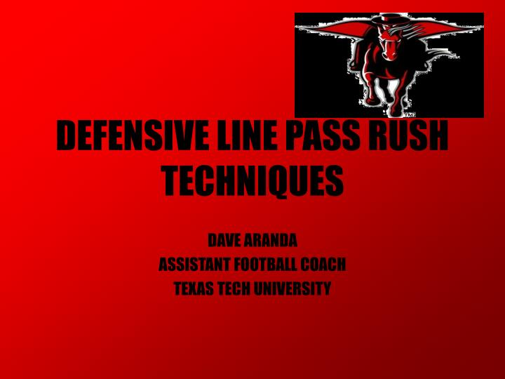 Defensive line pass rush techniques l.jpg