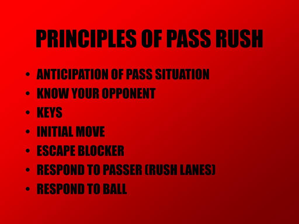 PRINCIPLES OF PASS RUSH