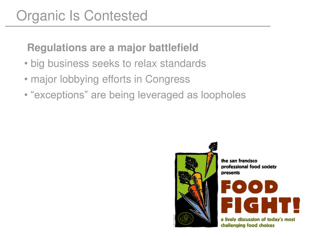 Organic Is Contested