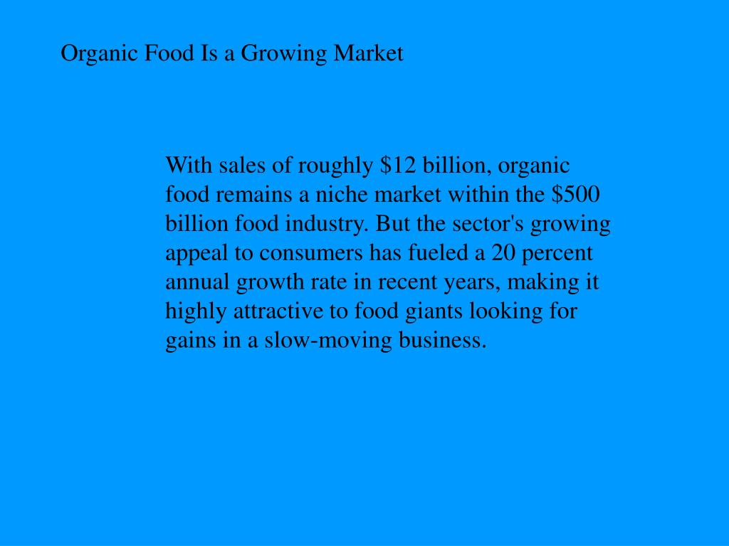 Organic Food Is a Growing Market