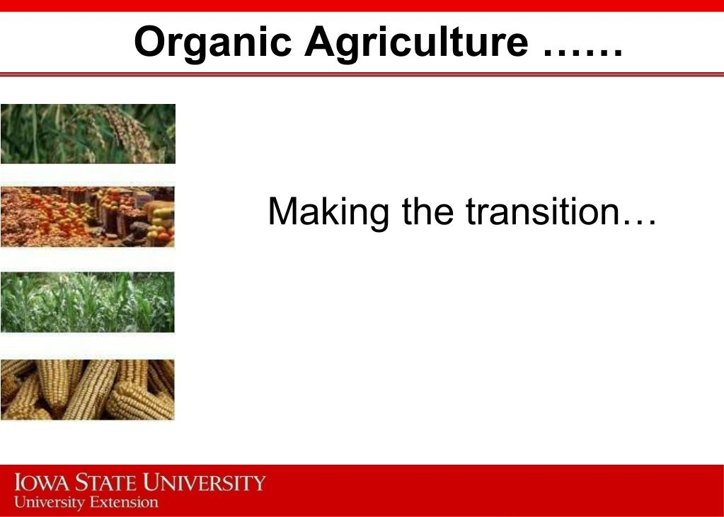 Organic Agriculture ……
