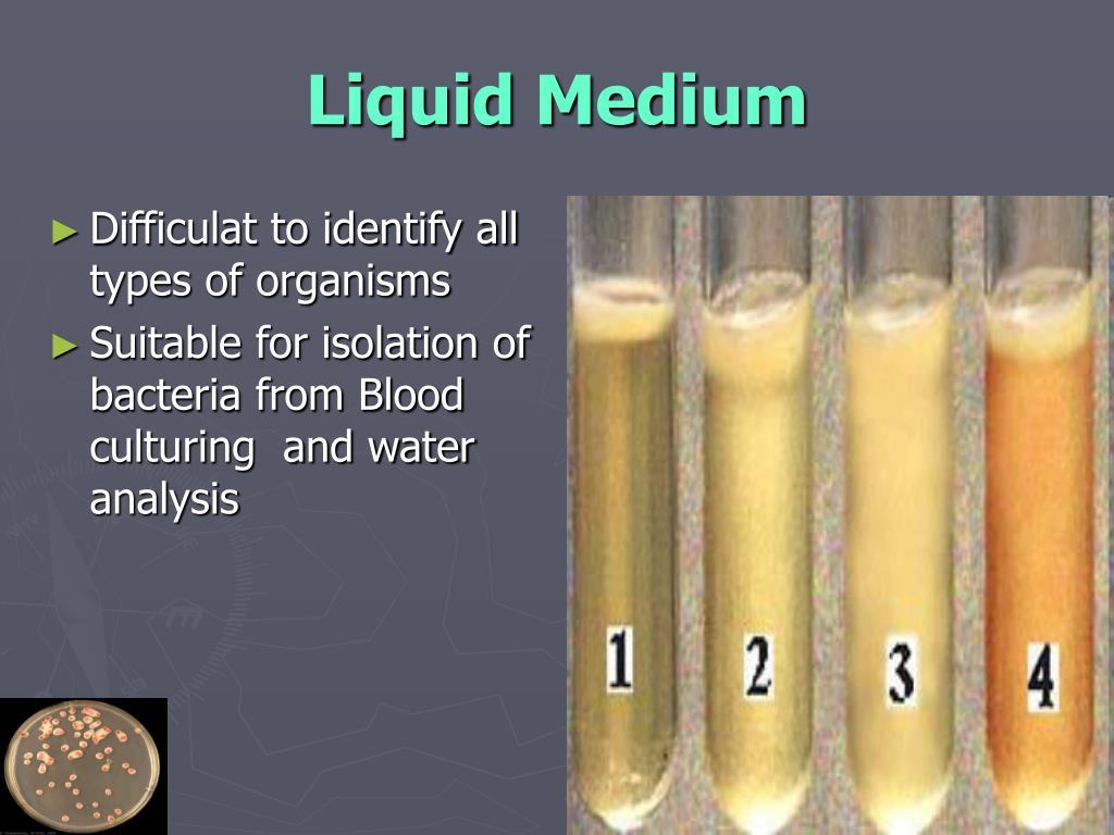 Liquid Medium