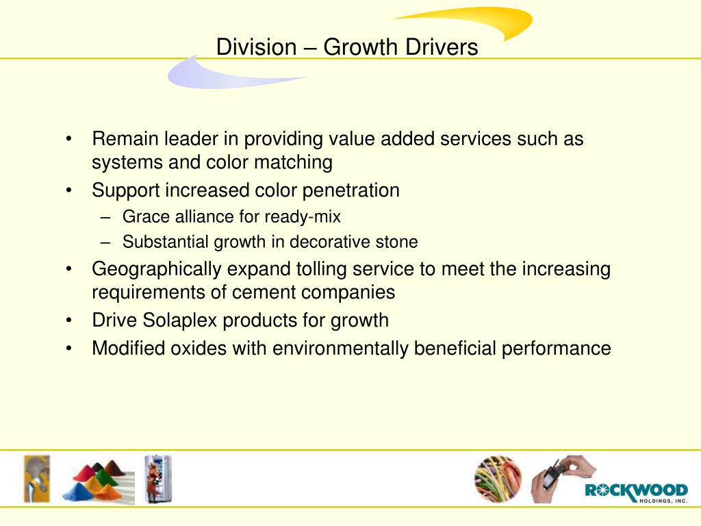 Remain leader in providing value added services such as systems and color matching